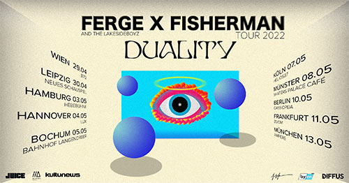 Ferge x Fisherman Duality Tour 2022